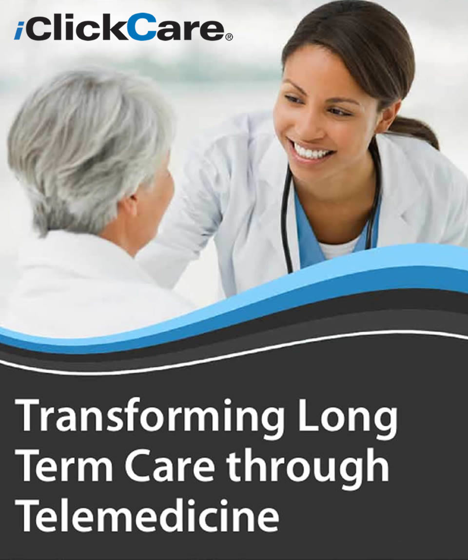 iClickCare Telemedicine is helping to transform Long Term Care